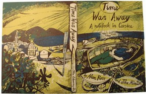 Figure 5 - 'Time Was Away, A notebook in Corsica', Book jacket, John Minton for John Lehmann Ltd, England, 1948. Museum no. C.17925. Photograph by Joanna Weddell