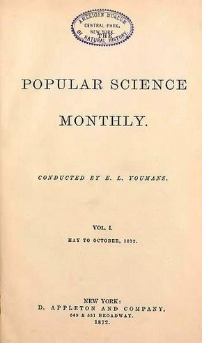 Figure 4 - Popular Science Monthly 1:1 (1872), with kind permission of The American Museum of Natural History, New York