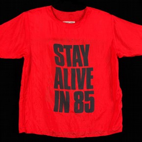 'STAY ALIVE IN 85', T-shirt, Katherine Hamnett, 1984. Museum no. T.594-1996