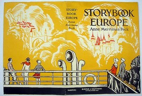 Dust jacket by Anne Merriman Peck for Storybook Europe, New York: Harper &amp; Brothers, 1919. Museum no. AAD/1995/8/01/208
