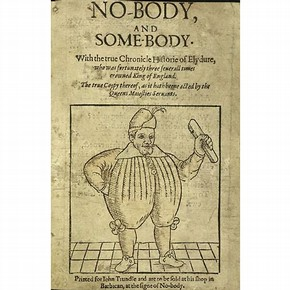 Frontispiece to the play 'No-body or Somebody', Unknown artist and playwright, 1606. NAL Dyce 6967