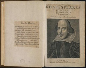Title page and frontispiece of book Mr William Shakespeares Comedies, Histories & Tragedies. Published according to the True Originall Copies, edited by I Hemige and H Condell, printed by Isaac Jaggard and Ed Blount, London, 1623. National Art Library, Dy