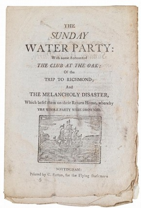 'The Sunday water party', Nottingham: printed by C. Sutton for the Flying Stationers, [1812]. NAL Pressmark: MB.SUNW