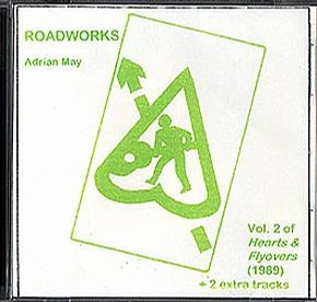 ROADWORKS Adrian May Vol. 2 of Hearts