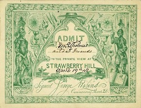 Admission ticket to the Private View of Strawberry Hill, England, 1842. © The Lewis Walpole Library, Yale University.