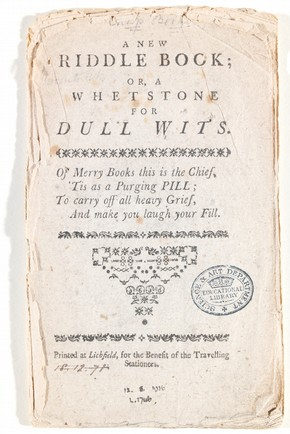 'A New Riddle Book Or a Whetstone for Dull Wits', Lichfield, Staffordshire, England, UK, about 1790. Museum no. NAL 60.Z.155'A New Riddle Book Or a Whetstone for Dull Wits', Lichfield, Staffordshire, England, UK, about 1790. Museum no. NAL 60.Z.155