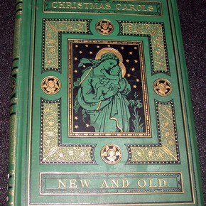 'Christmas Carols, new and old', Henry Ramsden Bramley, music by John Stainer, London, Routeledge, 1871