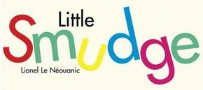 Lionel Le Néouanic, 'Little Smudge', published by Boxer Books Ltd, London, 2006.