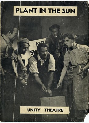 Programme showing Paul Robeson in 'Plant in the Sun', Unity Theatre, Cambridge, 1938