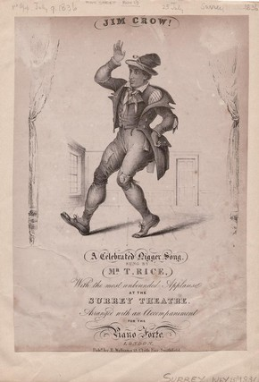 Music sheet cover, Jim Crow performing at Surrey Theatre, July 1836