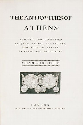 'Antiquities of Athens', by James Stuart and Nicholas Revett, 1762. Courtesy of the Library, The Bard Graduate Center for Studies in the Decorative Arts, Design, and Culture, New York