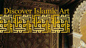 Museum with No Frontiers: Discover Islamic Art
