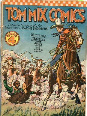 Tom Mix Comics, no.4, early 1940s. Published by Ralston.