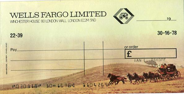 A cheque from my Wells Fargo bank account, which fuelled much of my collecting at the time.