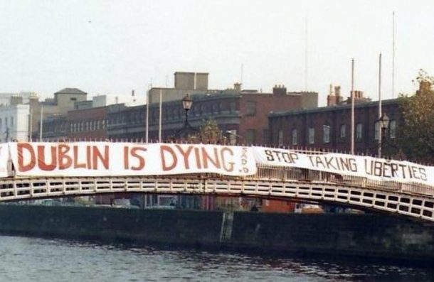 S.A.D.D. protest against the destruction of the inner city, 1989. (Image; Ciaran Cuffe.)