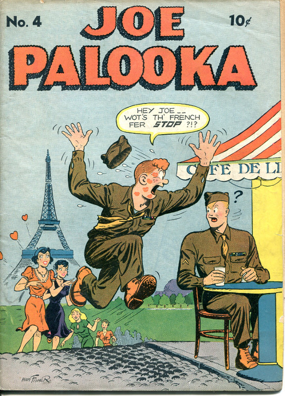 Joe Palooka # 4, 1944 - arguably the most popular strip ever.