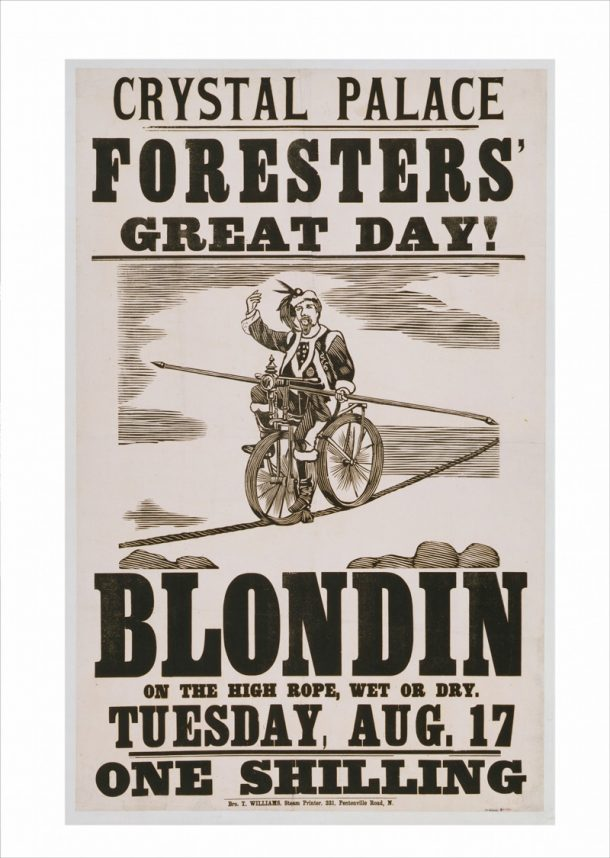 Figure 1. Poster advertising Blondin's appearance at Crystal Palace in 1861 (S.71-1981)