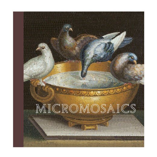 Micromosaics: Highlights from the Gilbert Collection
